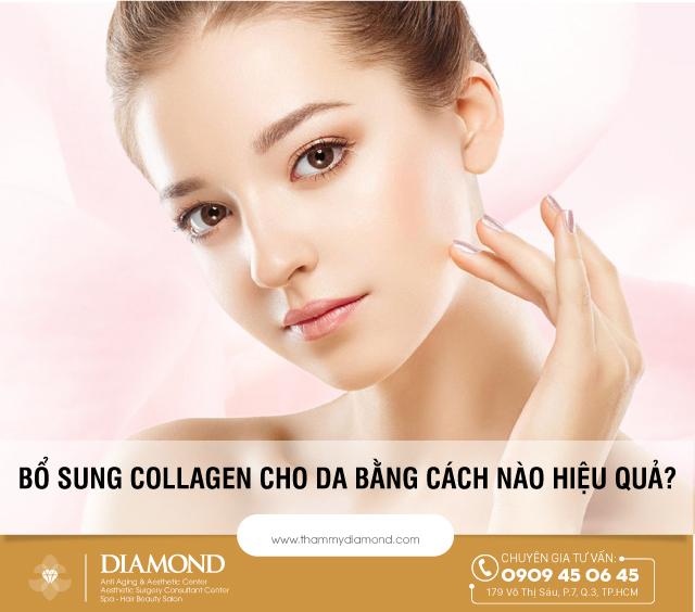Bố sung collagen cho da bằng cách nào hiệu quả